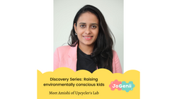 Indian Entrepreneur Discovery Series : Raising kids as agents of change with Upcycler's Lab