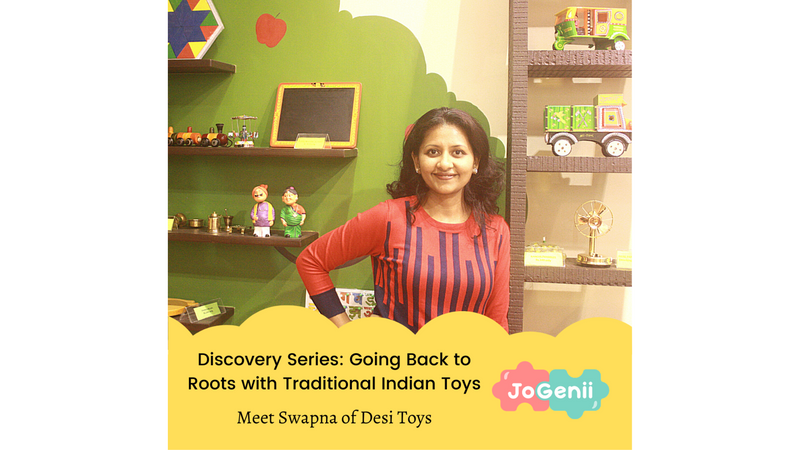 Discovery Series : Going Back to Our Roots with Traditional Indian Toys