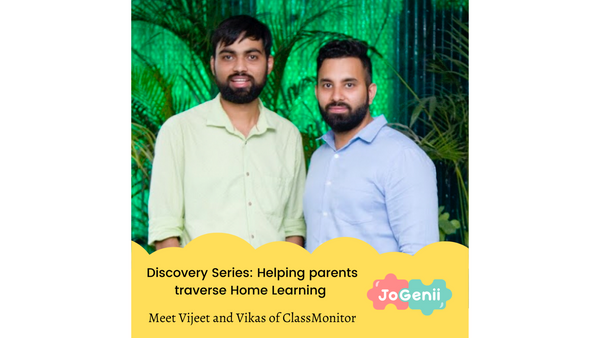 Indian Entrepreneur Discovery Series - Home Learning with ClassMonitor