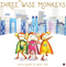 Three Wise Monkeys : Picture Story Book