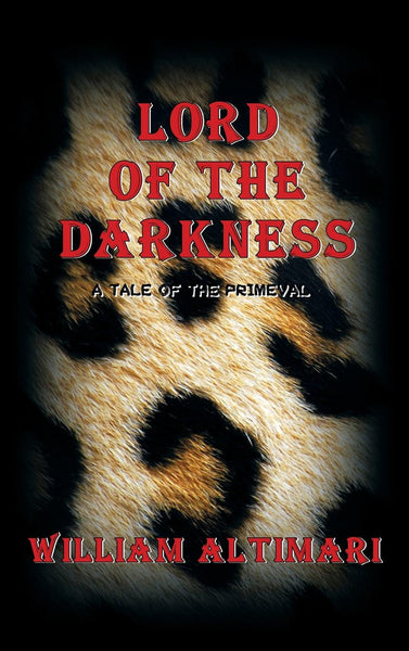 Lord of the Darkness: A Tale of the Primeval