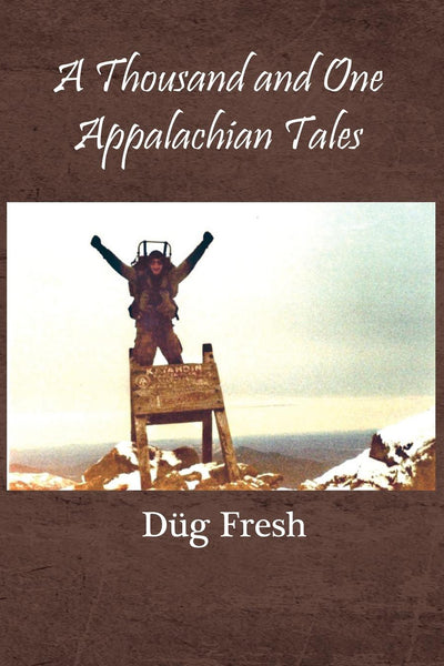 A Thousand and One Appalachian Tales