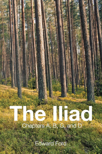 The Iliad: Chapters A, B, G, and D
