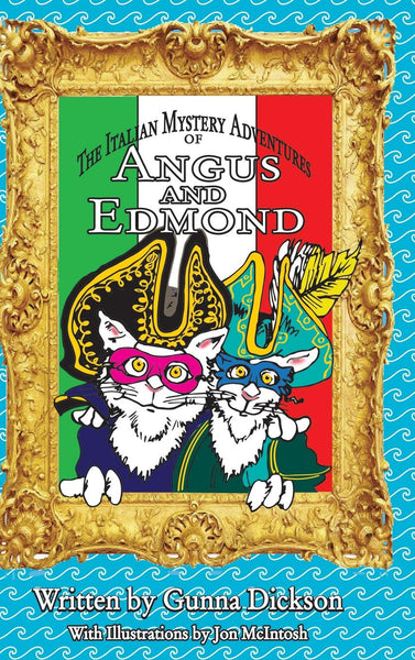 The Italian Mystery Adventures of Angus and Edmond