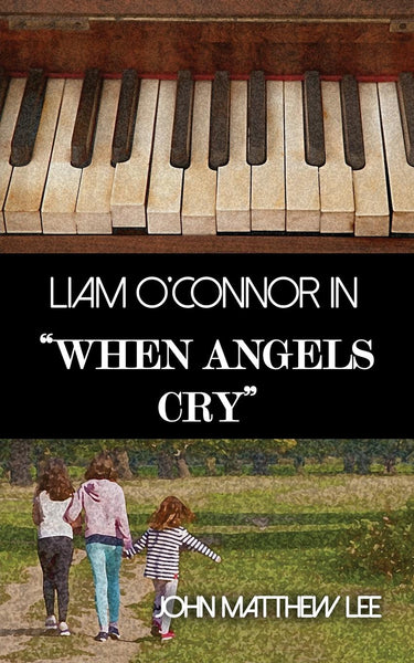 Liam O'Connor in When Angels Cry