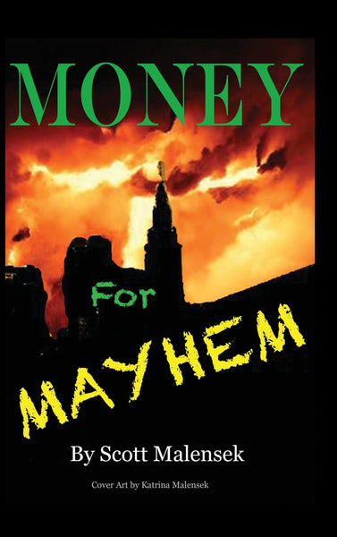 Money for Mayhem