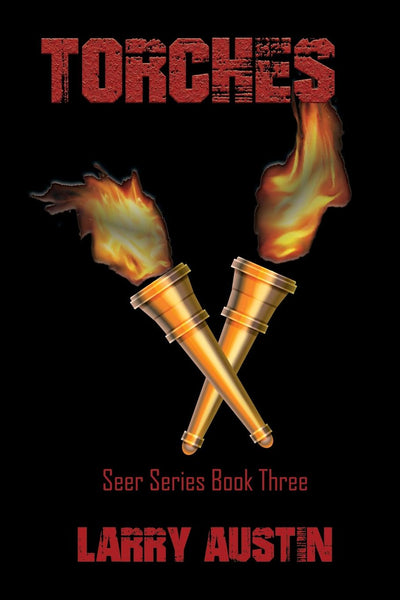 Torches - Seer Series: Book Three