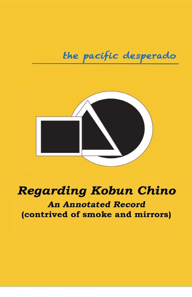 Regarding Kobun Chino: An Annotated Text