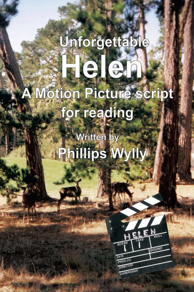 Unforgettable Helen: A Motion Picture Script for Reading