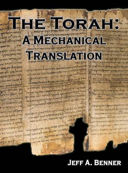 The Torah: A Mechanical Translation
