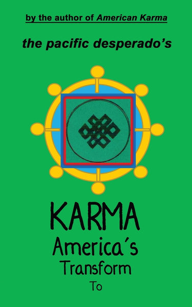 To Transform America's Karma
