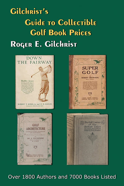 Gilchrist's Guide to Collectible Golf Book Prices