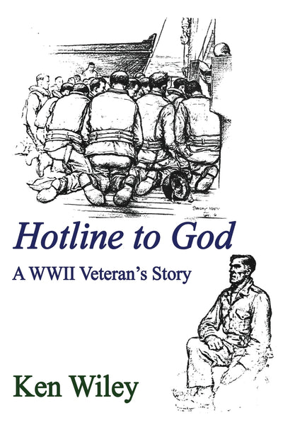 Hotline to God - A WWII Veteran's Story
