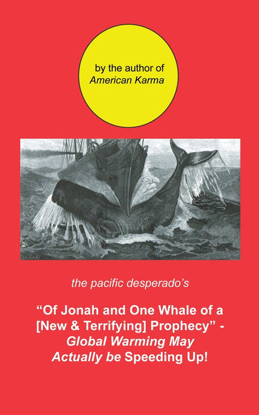 Of Jonah and One Whale of a New and Terrifying Prophecy