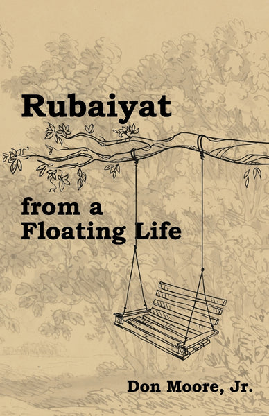 Rubaiyat from a Floating Life
