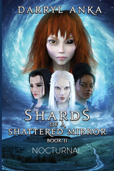 Shards of a Shattered Mirror Book II : Nocturnal
