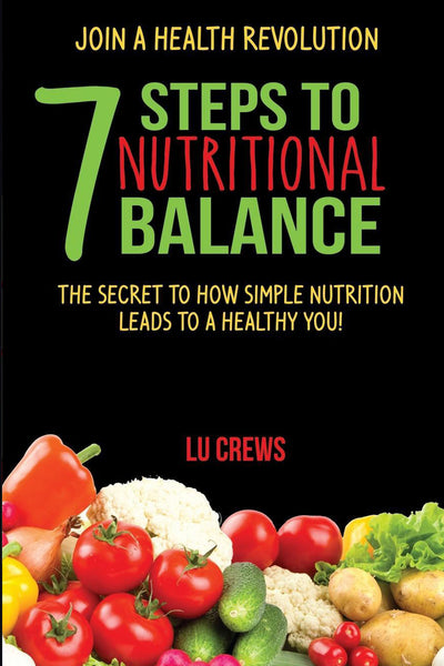 7 Steps to Nutritional Balance