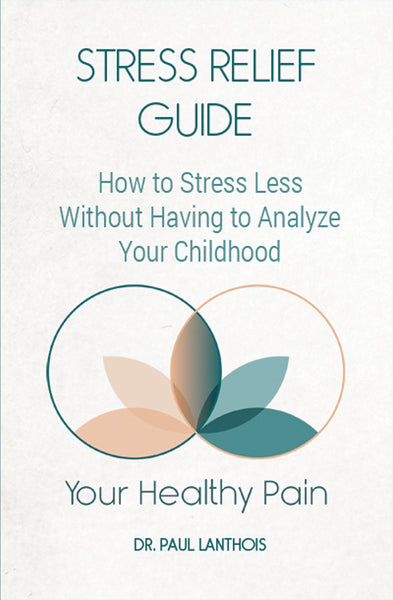 Your Healthy Pain: Stress Relief Guide