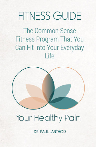 Your Healthy Pain: Fitness Guide