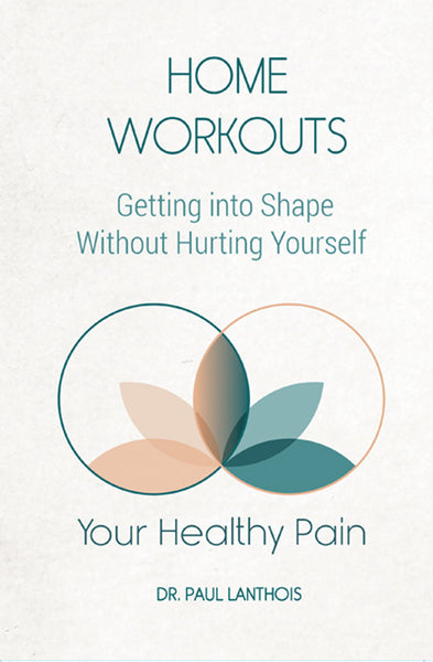 Your Healthy Pain: Home Workouts