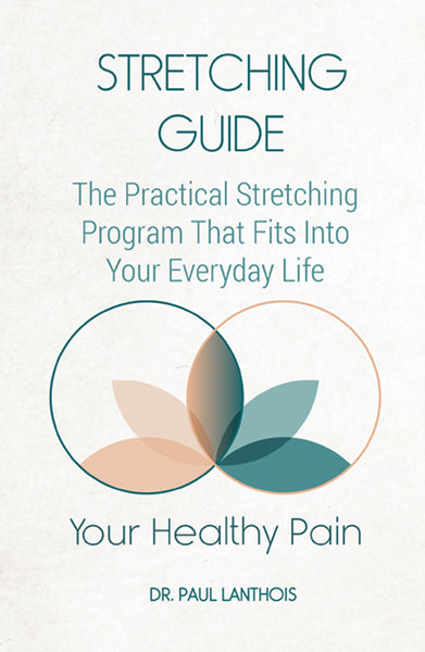 Your Healthy Pain: Stretching Guide