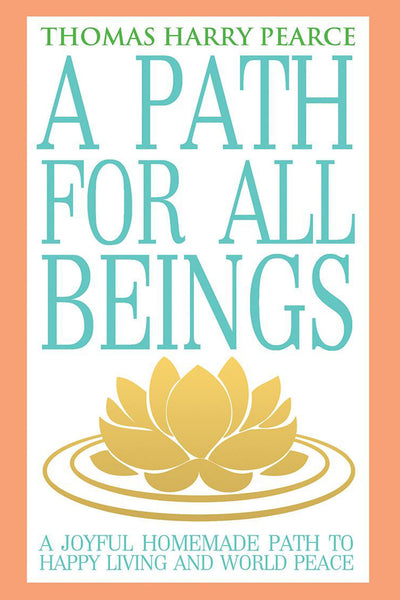 A Path for All Beings