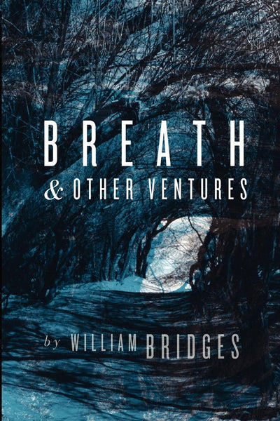 Breath & Other Ventures