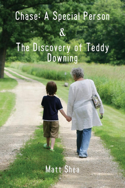 Chase: A Special Person & The Discovery of Teddy Downing