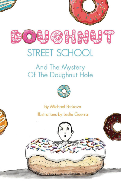 Doughnut Street School And The Mystery Of The Doughnut Hole