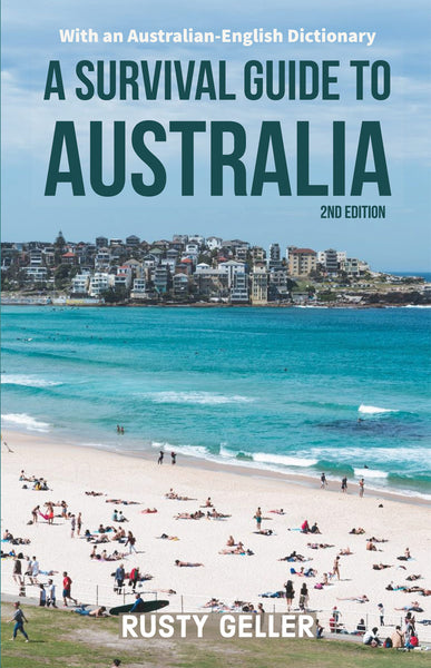 A Survival Guide to Australia and Australian-English Dictionary