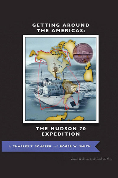 Getting Around the Americas: The Hudson 70 Expedition