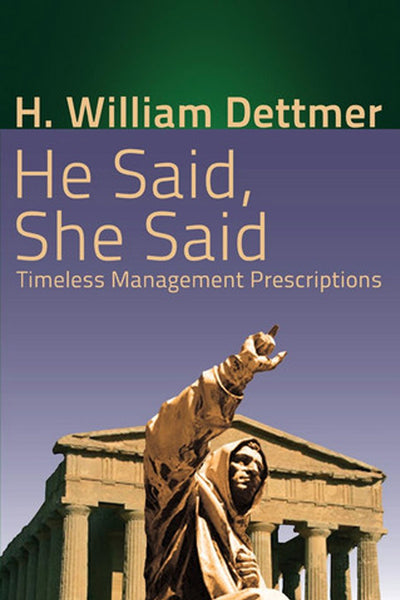 He Said, She Said: Timeless Management Prescriptions