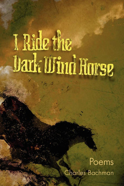 I Ride the Dark Wind Horse