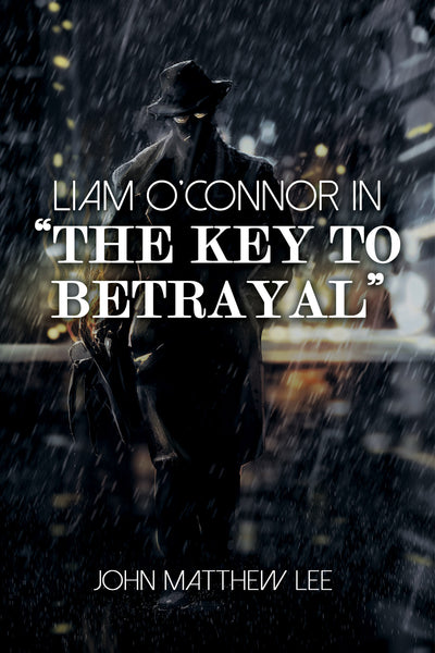 "Liam O'Connor in ""The Key to Betrayal"""