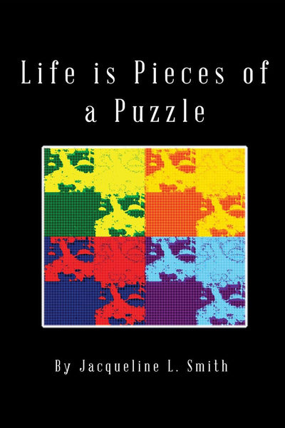 Life is Pieces of a Puzzle