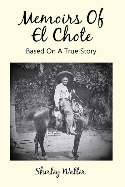 Memoirs Of El Chote