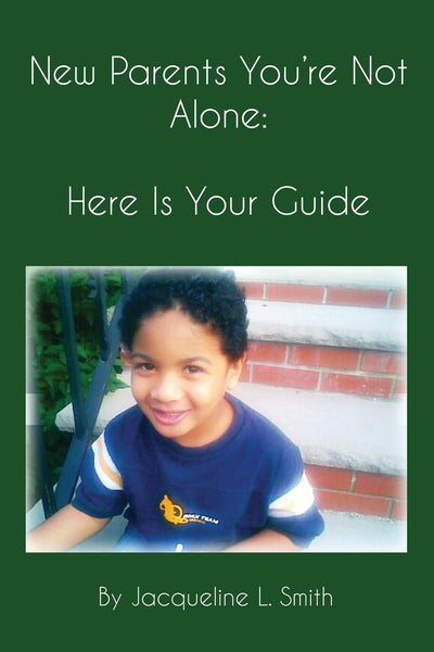 New Parents You're Not Alone: Here Is Your Guide