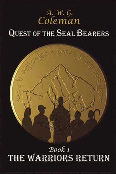 Quest Of The Seal Bearers Book I: The Warriors Return