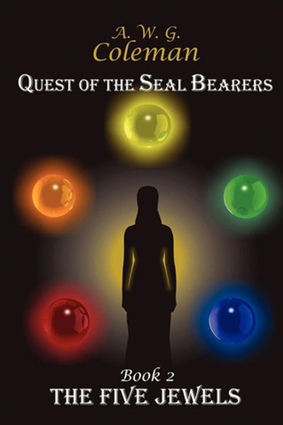Quest of the Seal Bearers Book 2: The Five Jewels