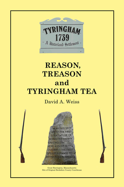 Reason, Treason and Tyringham Tea