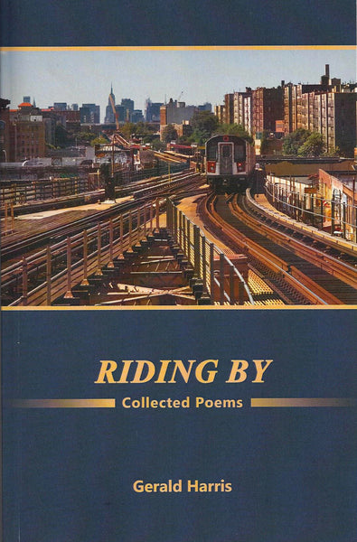Riding By: Collected Poems