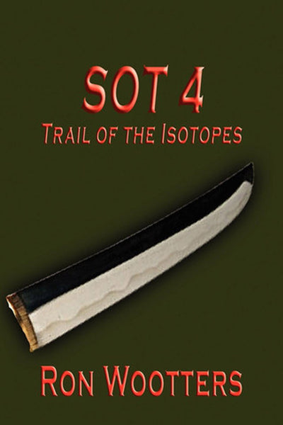 SOT 4: Trail of the Isotopes