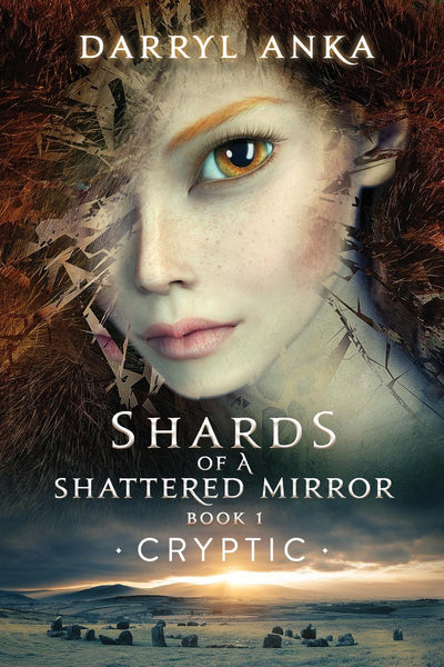 Shards of a Shattered Mirror Book I : Cryptic