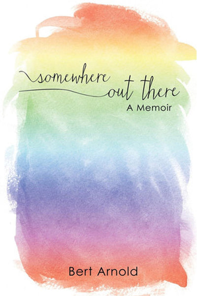 Somewhere Out There: A Memoir