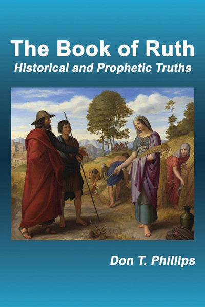 The Book of Ruth: Historical and Prophetic Truths
