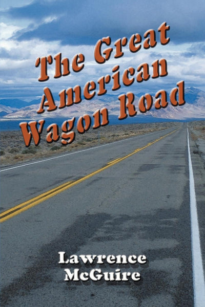 The Great American Wagon Road