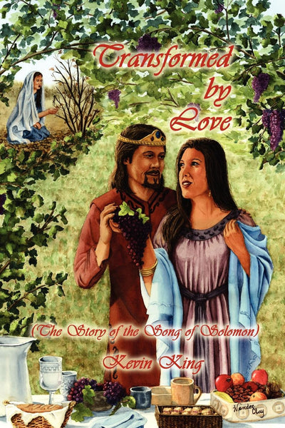 Transformed By Love - The Story of the Song of Solomon