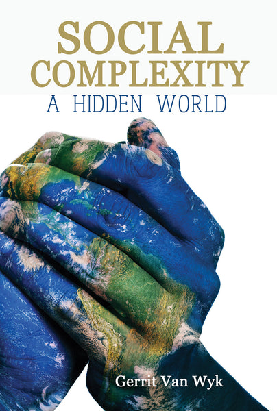 Social Complexity, A Hidden World
