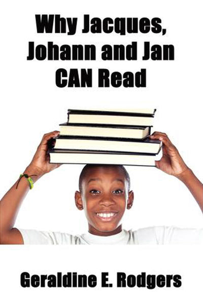 Why Jacques, Johann and Jan Can Read