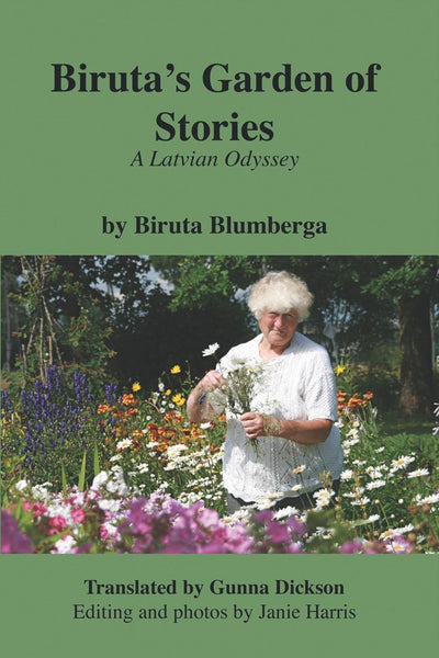Biruta's Garden of Stories: A Latvian Odyssey